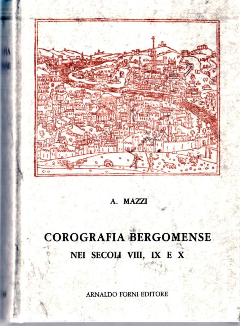 16 - Corografia bergomense -Mazzi