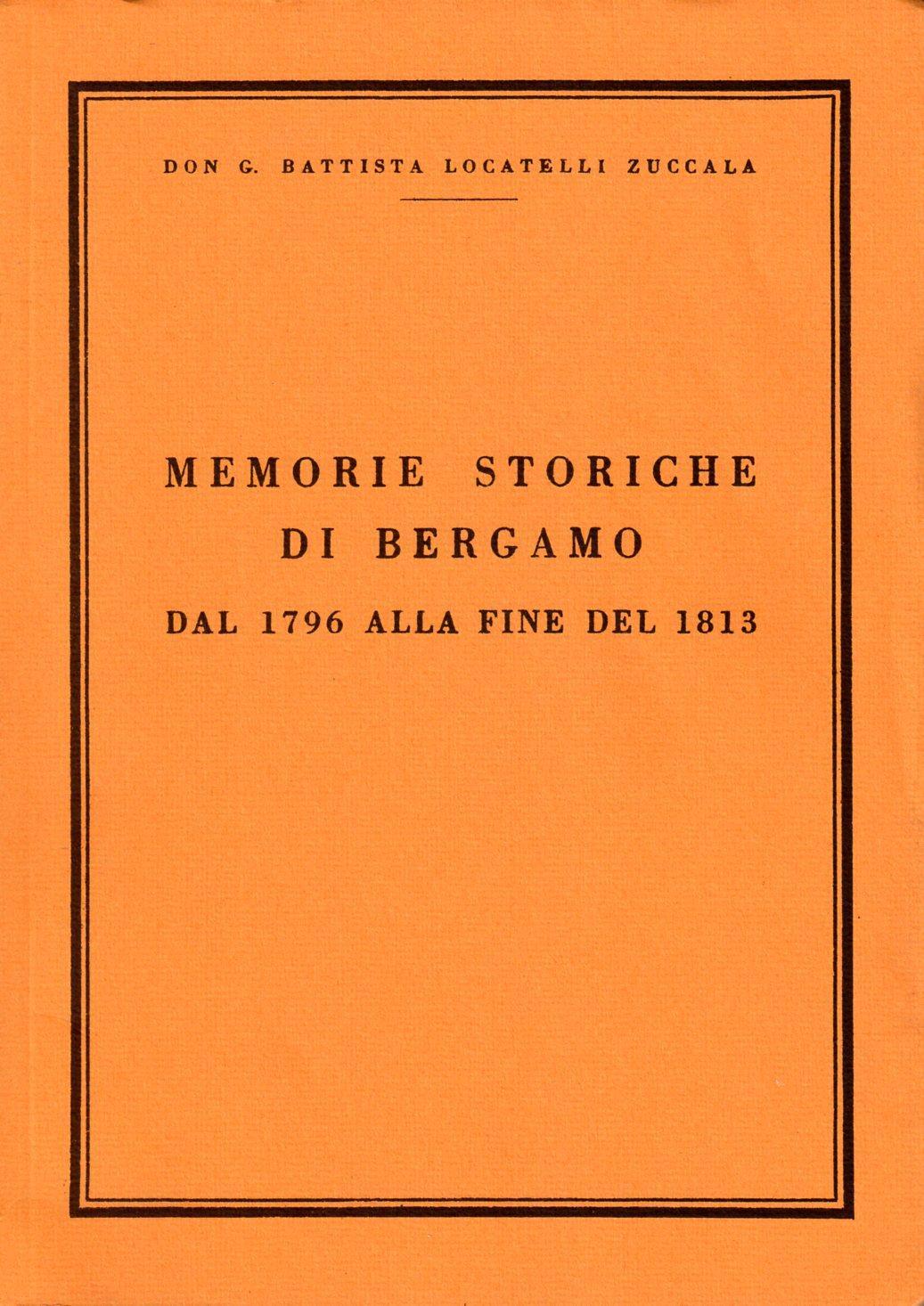 18 - Memorie storiche -Locatelli Zuccala